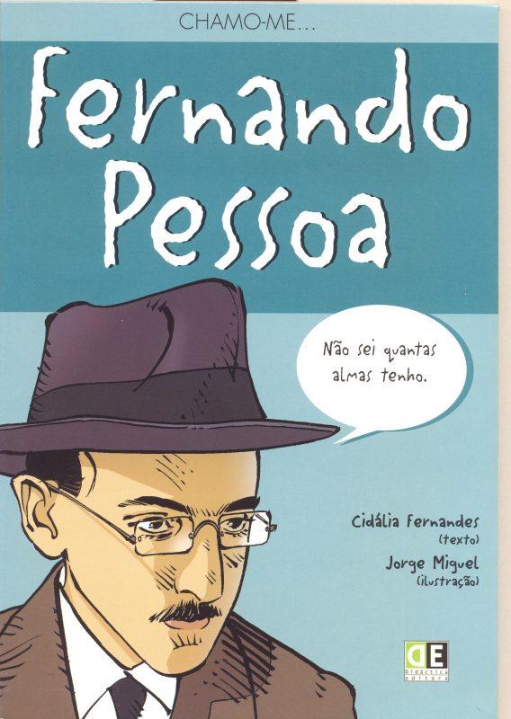 Chamo-me… Fernando Pessoa