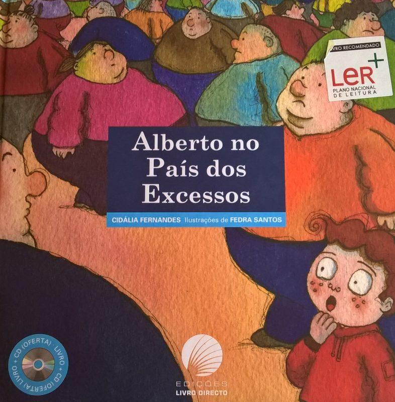 Alberto no País dos Excessos